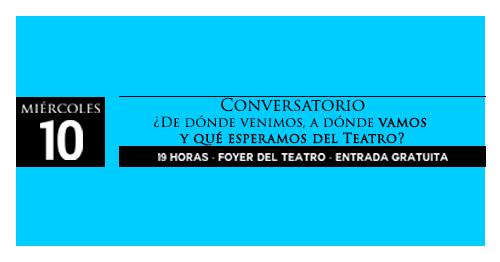 Conversatorio ¿De dónde venimos, hacia dónde vamos y qué esperamos del Teatro Municipal de Quetzaltenango?