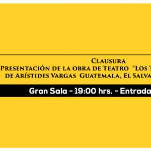 CLAUSURA DEL I FESTIVAL CENTROAMERICANO DE ARTE