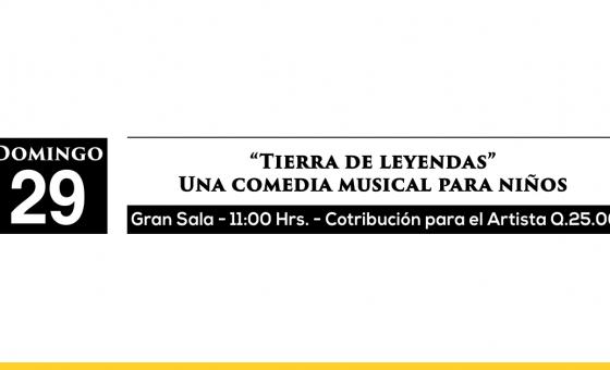 """""""Tierra de leyendas""""  Una comedia musical para niños"""